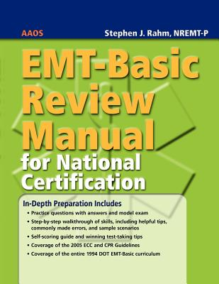 EMT-Basic Review Manual for National Certification By Rahm, Stephen J.